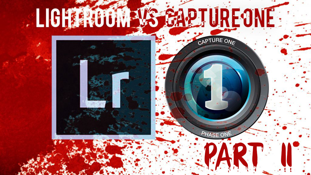 Lightroom vs Capture One – Part II (Blood Feud)